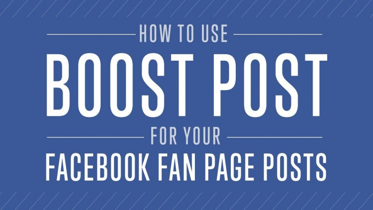 How To Use Boost Post For Your Facebook Fan Page Posts