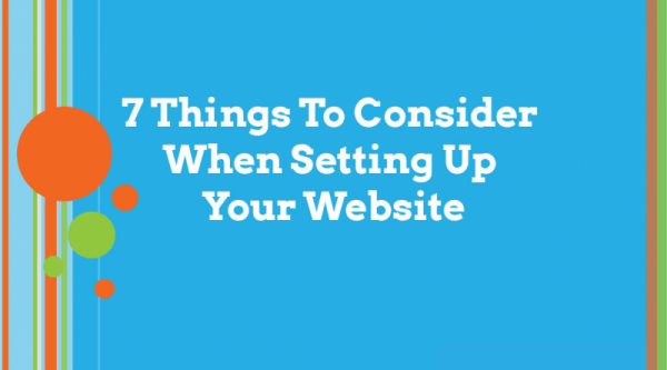 7-Things-To-Consider-When-Setting-Up-Your-Website-1027×570