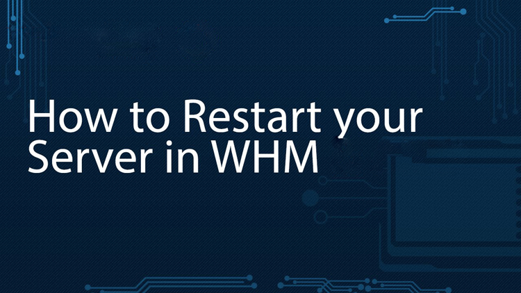 HOW TO REBOOT DEDICATED SERVER THROUGH WHM.