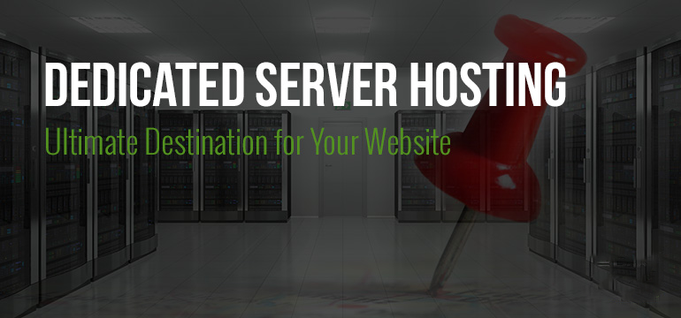 dedicated-server-hosting-ultimate-destination-for-website